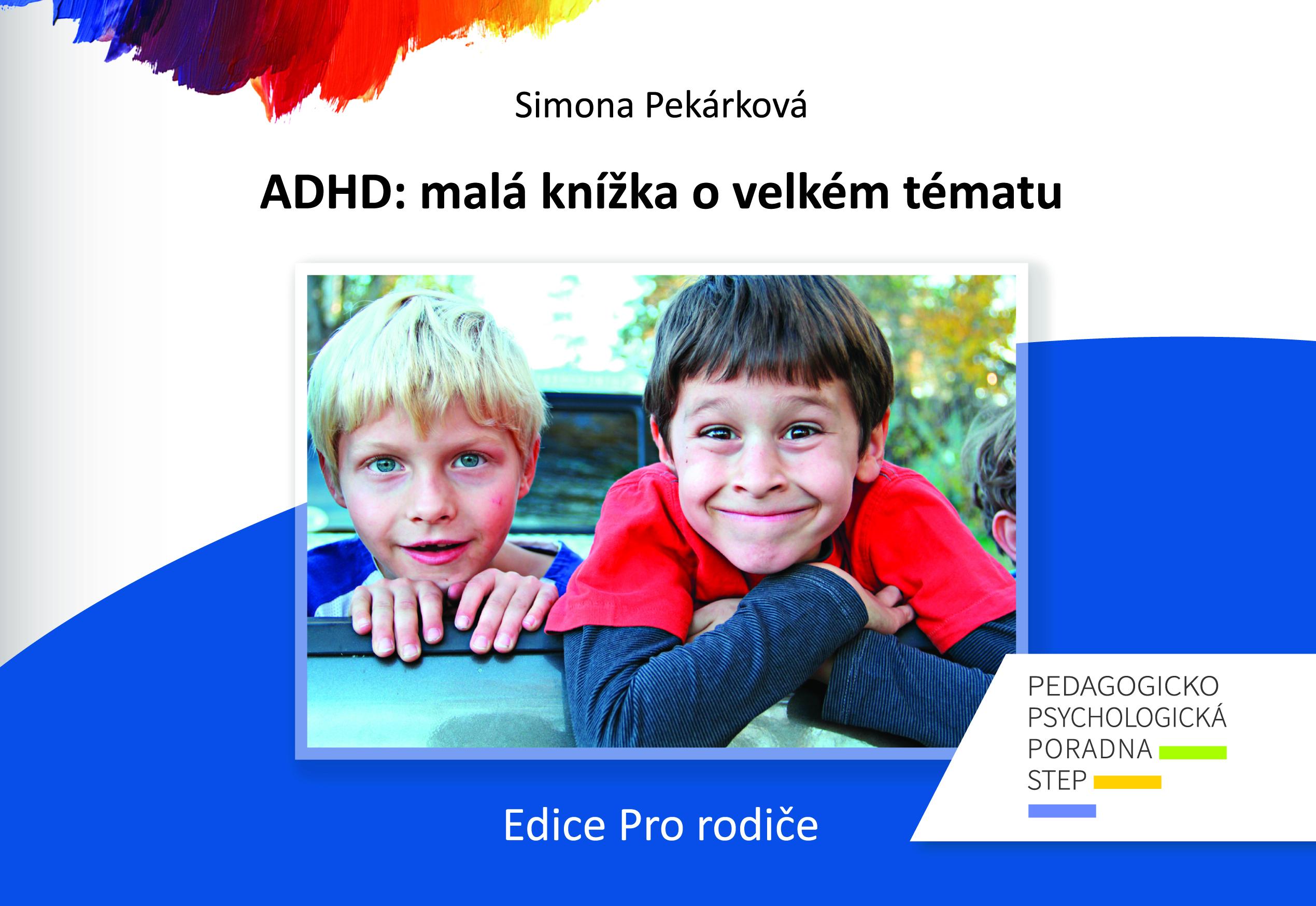 ADHD: malá kniha o velkém tématu